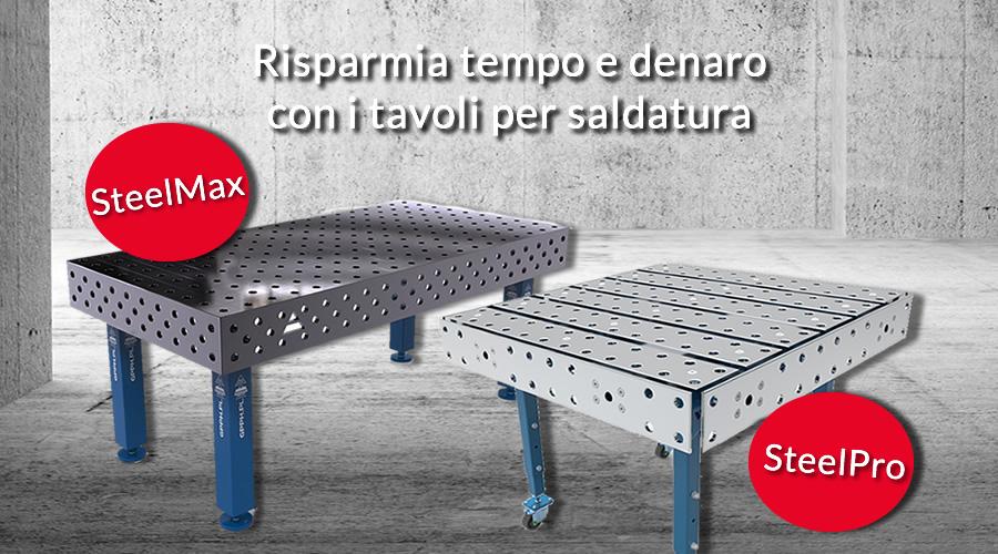 Caratteristiche banchi da saldatura SteelMax e SteelPro